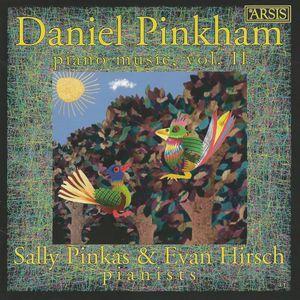 Daniel Pinkham: Piano Music II