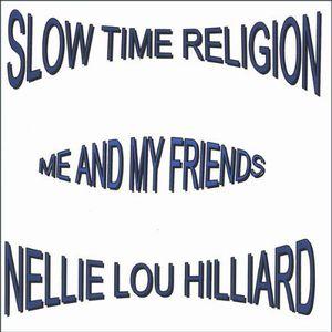 Slow Time Religion