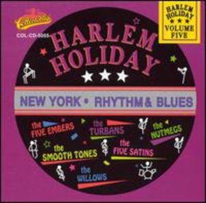 Harlem Holiday: New York Rhythm and Blues, Vol.5