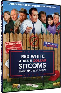 Red, White and Blue Collar TV: Make TV Great Again