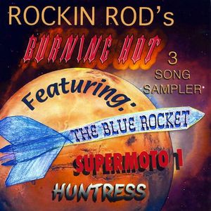 Rockin Rod's 3 Song Sampler