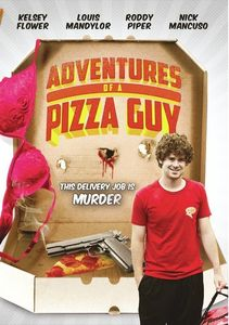 Adventures of a Pizza Guy