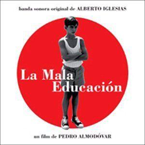 La Mala Educacion (Bad Education) (Original Soundtrack) [Import]