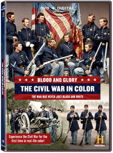 Blood and Glory: The Civil War in Color