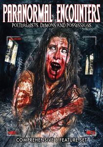 Paranormal Encounters: Poltergeists Demons