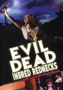 Evil Dead Inbred Rednecks