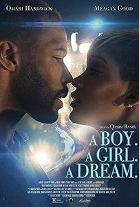 A Boy. A Girl. A Dream.