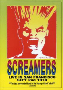 The Screamers: Live in San Francisco September 2nd, 1978
