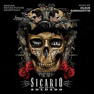 Sicario: Day of the Soldado (Original Motion Picture Soundtrack)