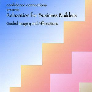 Relaxation for Business Builders