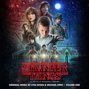 Stranger Things: Volume 1 (A Netflix Original Series Soundtrack)