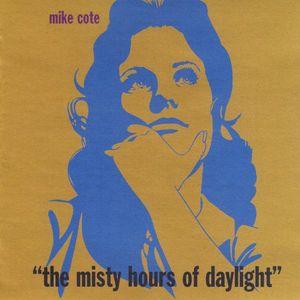 Misty Hours of Daylight