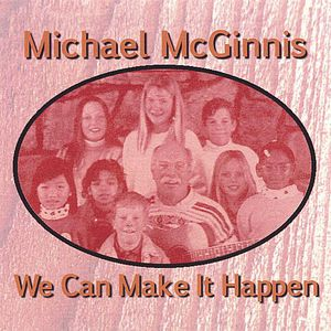 MC Ginnis, Michael : We Can Make It Happen