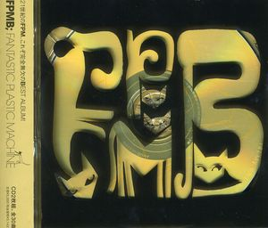 FPMB: Fantastic Plastic Machine Best [Import]