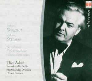 Theo Adam: Famous Opera Scenes
