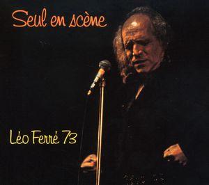 Seul en Scene: Leo Ferre 73 [Import]