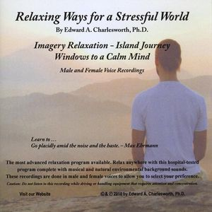 Relaxing Ways for a Stressful World-Imagery Relaxa