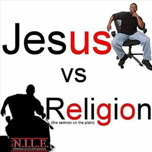 Jesus V.S. Religion (The Sermon on the Plain)