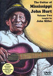 The Guitar of Mississippi John Hurt: Volume 2