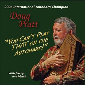 You Can't Play That on the Autoharp!