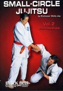 Small-Circle Jujitsu: Volume 2: Intermediate by Wally Jay
