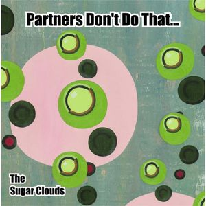Partners Don't Do That (They Watch and Be Amazed)