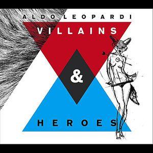 Villains & Heroes