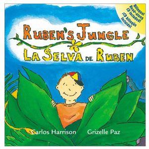 Ruben's Jungle/ La Selva de Ruben