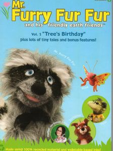 Mr Furry Fur Fur & His Friendly Earth Friends 1