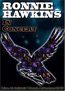 Ronnie Hawkins in Concert [Import]