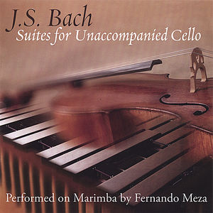 J. S. Bach - Suites For Unaccompanied Cello Performed On Marimba