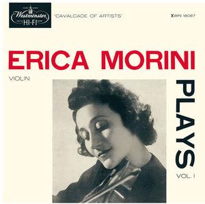 Erica Morini Plays Vol. 1