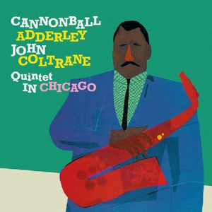 Adderley, Cannonball : In Chicago/ Cannonball Takes Charge [Import]