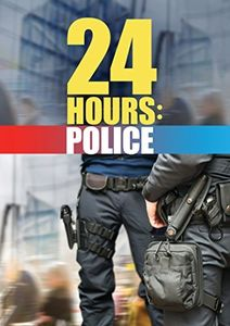 24 Hours: Police