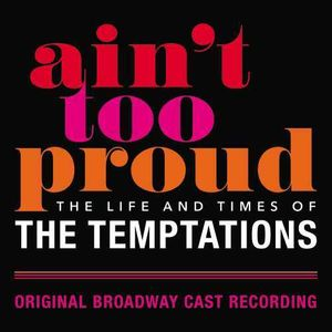 Ain't Too Proud: The Life And Times Of Temptations , The Temptations