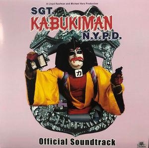 Sgt. Kabukiman, N.Y.P.D. (Official Soundtrack)