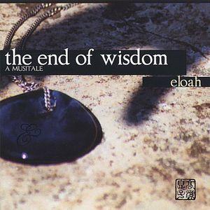 End of Wisdom