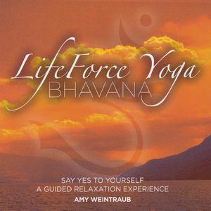 Lifeforce Yoga Bhavana