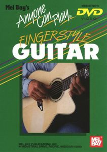 Anyone Can Play Fingerstyle Guitar
