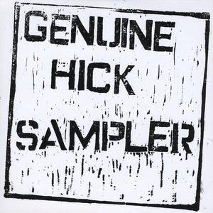 Genuine Hick Sampler