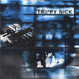 Trippy Nick