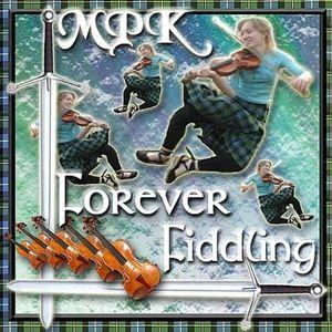 Forever Fiddling