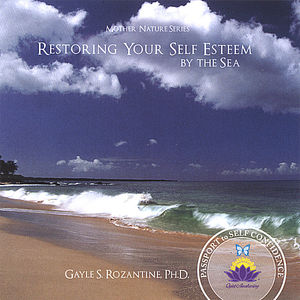 Restoring Your Self-Esteem By the Sea