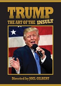 Trump: Art Of The Insult