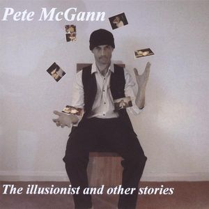 Illusionist & Other Stories