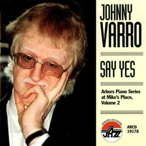 Say Yes - Arbors Piano Series at Mike's Place 2