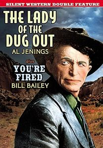 Silent Western Double Feature: Lady of the Dugout /  You're Fired