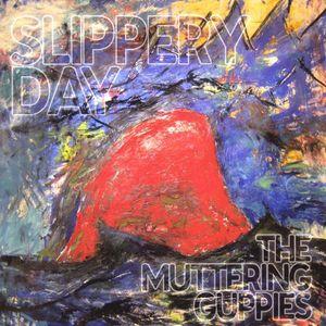 Slippery Day