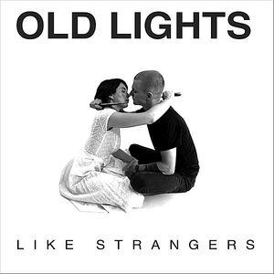 Like Strangers