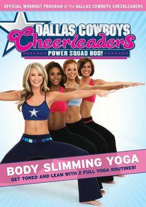 Dallas Cowboys Cheerleaders Power Squad Bod! Body Slimming Yoga